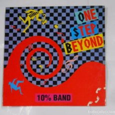 Discos de vinilo: 10% BAND. - ONE STEP BEYOND .MAXI SINGLE. TDKDA21. Lote 103714899