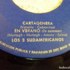 Discos de vinilo: CARTAGENERA Y VERANO, 1963, LOS TRES SUDAMERICANOS. Lote 103717711