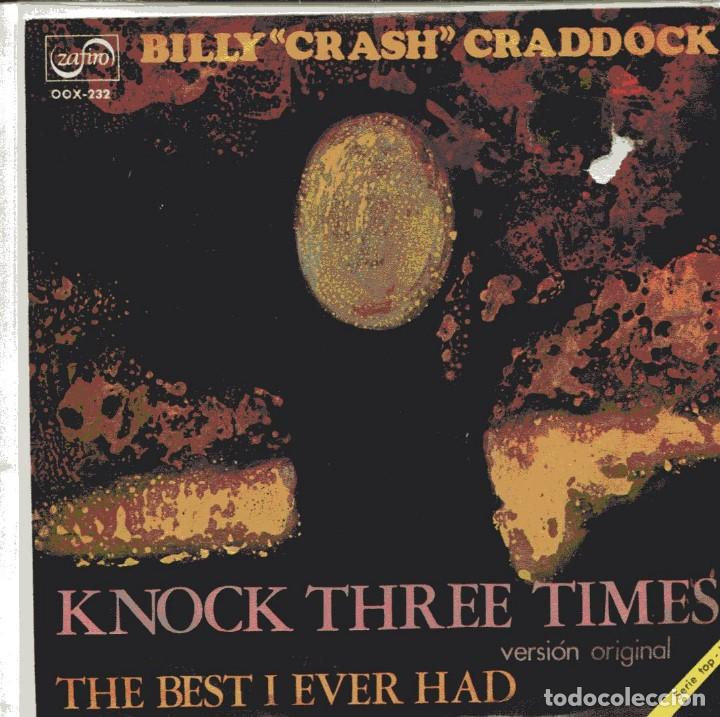 BILLY CRASH CRADDOCK / KNOCK THREE TIMES + 1 (SINGLE PROMO 1971) (Música - Discos de Vinilo - Maxi Singles - Country y Folk)