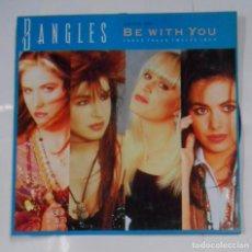 Discos de vinilo: BANGLES - BE WITH YOU. - MAXI SINGLE. TDKDA21. Lote 103718103