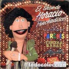 Discos de vinilo: EL SHOW DE HORACIO PINCHADISCOS -PARCHIS - TERESA RABAL Y REGALIZ - LP BELTER 1982. Lote 103719283