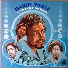 Discos de vinilo: BARRY WHITE : CAN'T GET ENOUGH [ESP 1974]. Lote 103725575