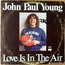 Discos de vinilo: JOHN PAUL YOUNG : LOVE IS IN THE AIR [ESP 1978]. Lote 103727035