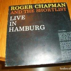 Discos de vinilo: ROGER CHAPMAN - LIVE IN HAMBURG ARISTA -1980 LP ..................C. Lote 103738607