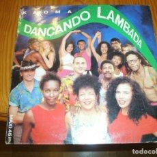 Discos de vinilo: KAOMA DANÇANDO LAMBADA/LAMBADA CARIBE 12 MX 1989 EPIC EDICION ESPAÑOLA....................D. Lote 103741047