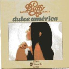 Discos de vinilo: BUFFY SAINTE MARIE / DULCE AMERICA + 1 (SINGLE 1976). Lote 103743503