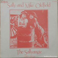 Discos de vinilo: SALLY AND MIKE OLDFIELD. THE SALLYANGIE. LP ESPAÑA. Lote 103747579