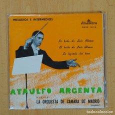 Discos de vinilo: ATAULFO ARGENTA - LA BODA DE LUIS ALFONSO + 2 - EP. Lote 103747956