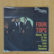 Discos de vinilo: THE FOUR TOPS - REACH OUT I´LL BE THERE / UNTIL YOU LOVE SOMEONE - SINGLE. Lote 103748138