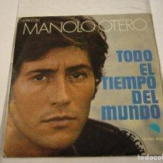 Discos de vinilo: MANOLO OTERO TODO EL TIEMPO DEL MUNDO. Lote 103749467