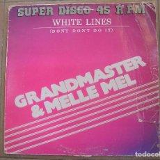 Discos de vinilo: GRANDMASTER & MELLE MEL* – WHITE LINES (DON'T DON'T DO IT) = LINEAS BLANCAS - ZAFIRO 1983 - MAXI-P . Lote 103755095