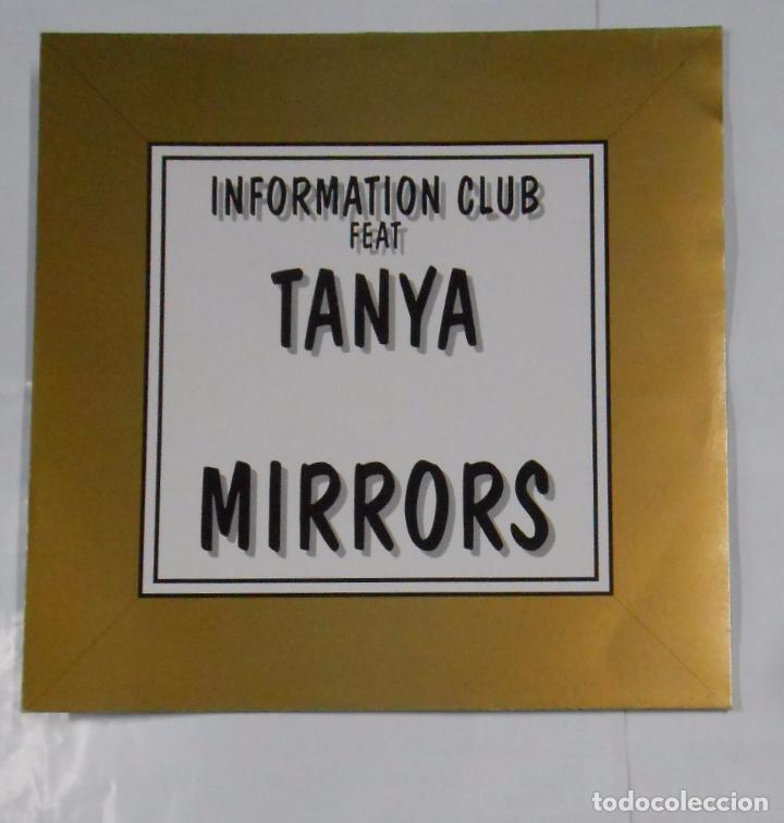 INFORMATION CLUB FEAT. TANYA MIRRORS. TDKDA21 (Música - Discos de Vinilo - Maxi Singles - Disco y Dance)