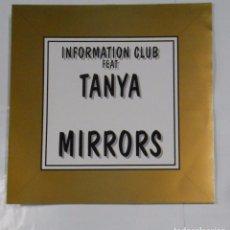 Discos de vinilo: INFORMATION CLUB FEAT. TANYA MIRRORS. TDKDA21. Lote 103755679