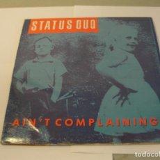 Discos de vinilo: LOTE MAXI STATUS QUO AIN'T COMPLAINING SELLO VERTIGO 1988.....SALIDA 1 EURO. Lote 103759823
