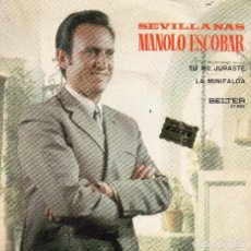 Discos de vinilo: MANOLO ESCOBAR - SINGLE SEVILLANAS 1971. Lote 103760699