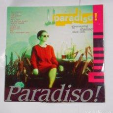Discos de vinilo: PARADISO! 12 ESSENTIAL ITALIAN CLUB CUTS. DOBLE DISCO. TDKDA21. Lote 103763327