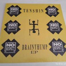 Discos de vinilo: TENSHIN - BRAINTHUMP EP / MAXI SINGLE IMPORT TEMAZOS RUTA DESTROY VALENCIA. Lote 103770459