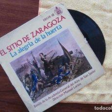 Discos de vinilo: EL SITIO DE ZARAGOZA Y LA ALEGRIA DE LA HUERTA BANDA ACADEMIA DE SAN JAVIER. Lote 103770579