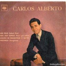 Discos de vinilo: CARLOS ALBERTO EP MADE IN BRASIL - LEA DENTRO TÍTULOS. Lote 103774823