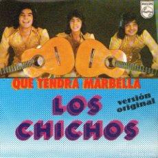 """Discos de vinilo: LOS CHICHOS - SINGLE VINILO 7"""" - QUÉ TENDRÁ MARBELLA + COMO UN VOLCÁN - PHILIPS 1979. Lote 103780575"""