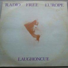 Discos de vinilo: RADIO FREE EUROPE - LAUGHONCUE - 1980 - LP. Lote 103781199