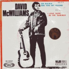 Discos de vinilo: DAVID MCWILLIAMS / OH MAMA ARE YOU MY FRIEND + 1 (SINGLE 1969). Lote 103781479