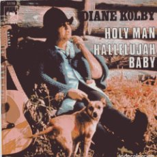 Discos de vinilo: DIANE KOLBY / HOLY MAN + 1 (SINGLE 1970). Lote 103782083