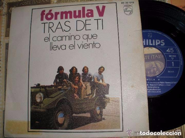 FORMULA V EL CAMINO QUE LLEVA EL VIENTO/TRAS DE TI SINGLE 1970 PHILIPS OG ESPAÑA (Música - Discos - Singles Vinilo - Grupos Españoles 50 y 60)