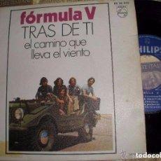 Discos de vinilo: FORMULA V EL CAMINO QUE LLEVA EL VIENTO/TRAS DE TI SINGLE 1970 PHILIPS OG ESPAÑA. Lote 103784607