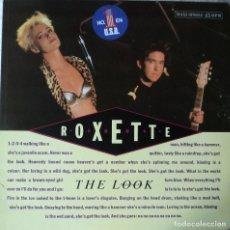 Discos de vinilo: ROXETTE - THE LOOK - EDICIÓN DE 1989 DE ESPAÑA - MAXI-SINGLE. Lote 103792511
