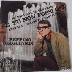 Discos de vinilo: PEPPINO GAGLIARDI - SE TU NON FOSSI QUI. Lote 103795239