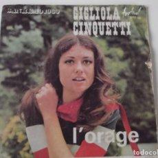 Discos de vinilo: GIGLIOLA CINQUETTI - L'ORAGE. Lote 103796015