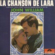 Discos de vinilo: EP JOHN WILLIAM : LA CHANSON DE LARA ( DOCTOR JIVAGO) JULIE CHRISTIE & OMAR SHARIFF. Lote 103803179
