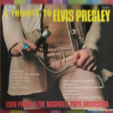 Discos de vinilo: A TRIBUTE TO ELVIS PRESLEY (EDEN PERRY & THE NASHVILLE POPS ORCHESTRA) LP 1979. Lote 103805979