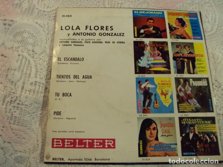 Discos de vinilo: VINILO, LOLA FLORES Y ANTONIO GONZALEZ BELTER 1964 TIENTOS DEL AGUA/ EL ESCANDALO /TU BOCA/PIDE - Foto 3 - 103807555