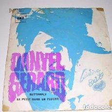 Discos de vinilo: DANYEL GERARD BUTTERFLY / LE PETIT OURS EN PLUCHE. Lote 103808451