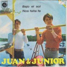 Discos de vinilo: JUAN & JUNIOR - NOS FALTA FE - BAJO EL SOL - NOVOLA 1967 - RAMON FARRAN. Lote 103808587