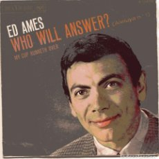 Discos de vinilo: ED AMES / WHO WILL ANSWER (VERSION DEL TEMA ALELUYA DE AUTE) + 1 (SINGLE PROMO 1968). Lote 103814819