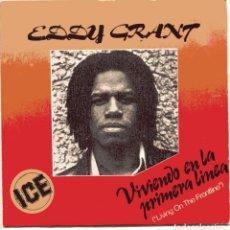 Discos de vinilo: EDDY GRANT / VIVIENDO EN LA PRIMERA LINEA + 1 (SINGLE 1980). Lote 103814891