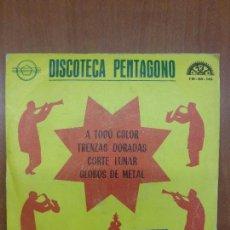 Discos de vinilo: LOS 5 DEL PLATA - DISCOTECA PENTAGONO - BERTA - CORTE LUNAR / GLOBOS DE METAL -. Lote 103820315