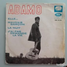 Discos de vinilo: ADAMO - ELLE / LA NUIT / MAUVAIS GARÇON / J'AI PAS DEMANDE LA VIE - EP AÑO 1965. Lote 103837815
