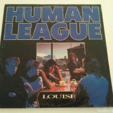 Discos de vinilo: THE HUMAN LEAGUE - LOUISE. Lote 103851920
