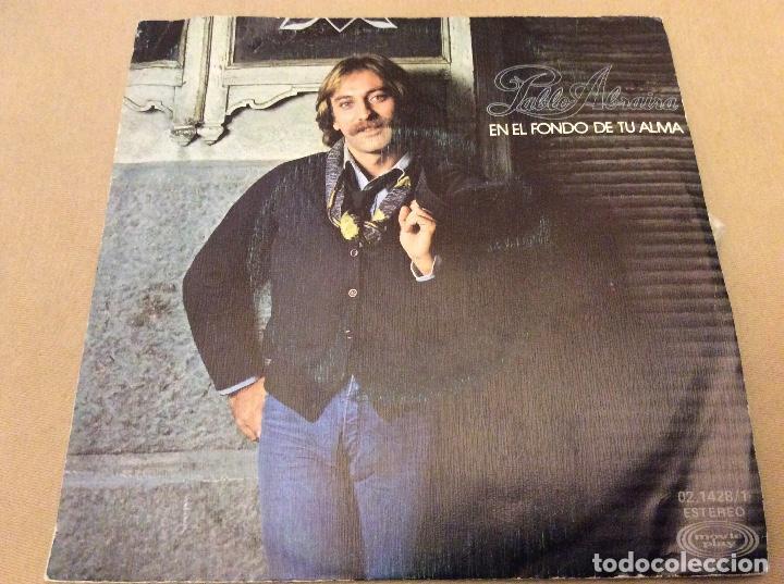 PABLO ABRAIRA. EN EL FONDO DE TU ALMA / SI TU QUISIERAS, CLAUDIA. MOVIEPLAY 1979 (Música - Discos - Singles Vinilo - Solistas Españoles de los 70 a la actualidad)