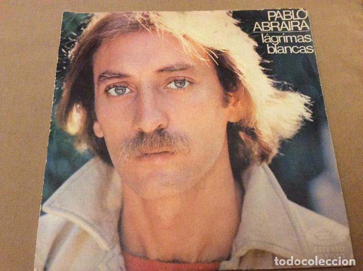 PABLO ABRAIRA. LÁGRIMAS BLANCAS / SER GOLONDRINA. MOVIEPLAY 1978. (Música - Discos - Singles Vinilo - Solistas Españoles de los 70 a la actualidad)