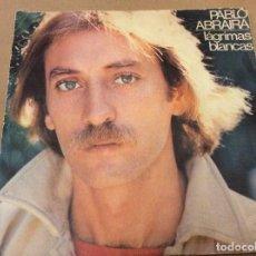 Discos de vinilo: PABLO ABRAIRA. LÁGRIMAS BLANCAS / SER GOLONDRINA. MOVIEPLAY 1978.. Lote 103854867
