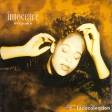 Discos de vinilo: INNOCENCE - LET'S PUSH IT - SINGLE UK 1990. Lote 103855639