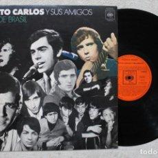 Discos de vinilo: ROBERTO CARLOS Y SUS AMIGOS VOCES DE BRASIL LP VINYL MADE IN SPAIN 1972. Lote 103855843