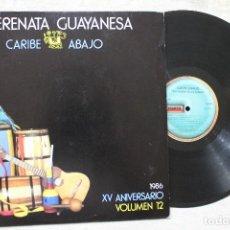 Discos de vinilo: SERENATA GUAYANESA CARIBE ABAJO LP VINYL MADE IN VENEZUELA 1986. Lote 103858215