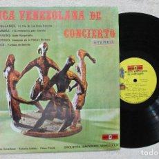 Discos de vinilo: MUSICA VENEZOLANA DE CONCIERTO LP VINYL MADE IN VENEZUELA 1978. Lote 103858539