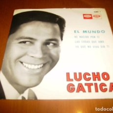Discos de vinilo: EP : LUCHO GATICA : EL MUNDO + 3 ED SPAIN EX. Lote 103865075